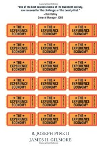 The Experience Economy, Updated Edition By B. Joseph Pine II, James H. Gilmore